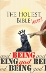 The Holiest Bible Ever: Being God - Cover